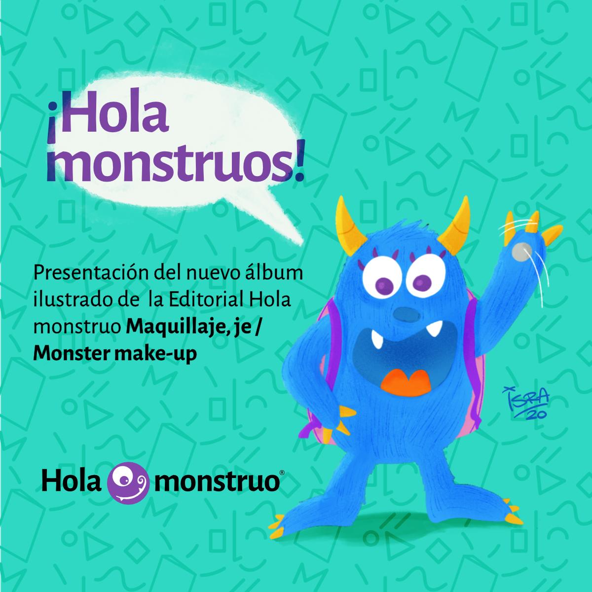 Hola monstruos: Maquillaje, je