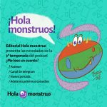 Hola monstruos: Novedades